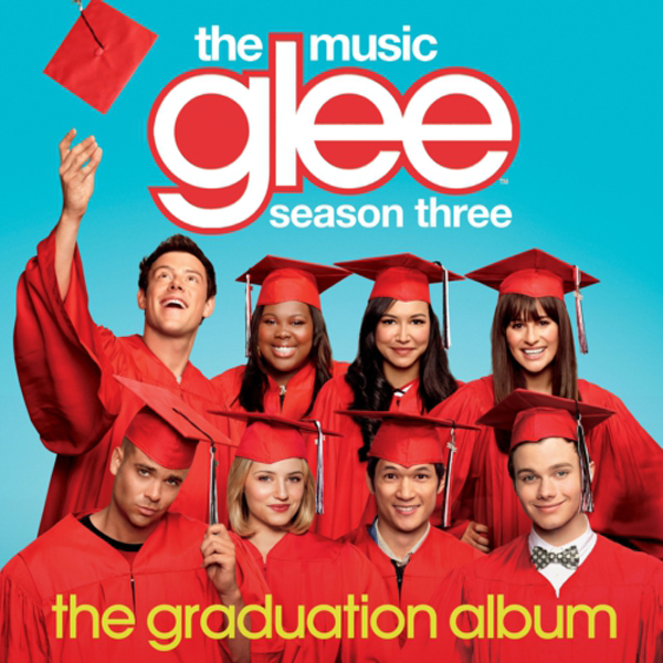 Glee: The Music - The Graduation Album Tracklist Revealed ...