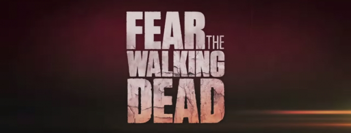 Fear the Walking Dead Roundup: Comic Con Trailer, Premiere Date, and New Image