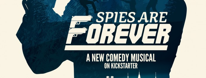 Tin Can Brothers Launch Spies Are Forever Kickstarter Campaign