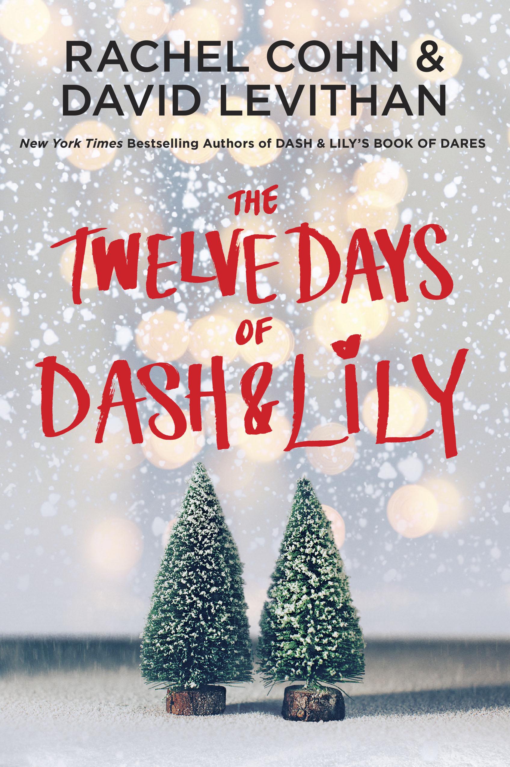 The Twelve Days of Dash and Lily Rachel Cohn David Levithan